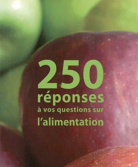 250 reponses a vos questions sur l alimentation