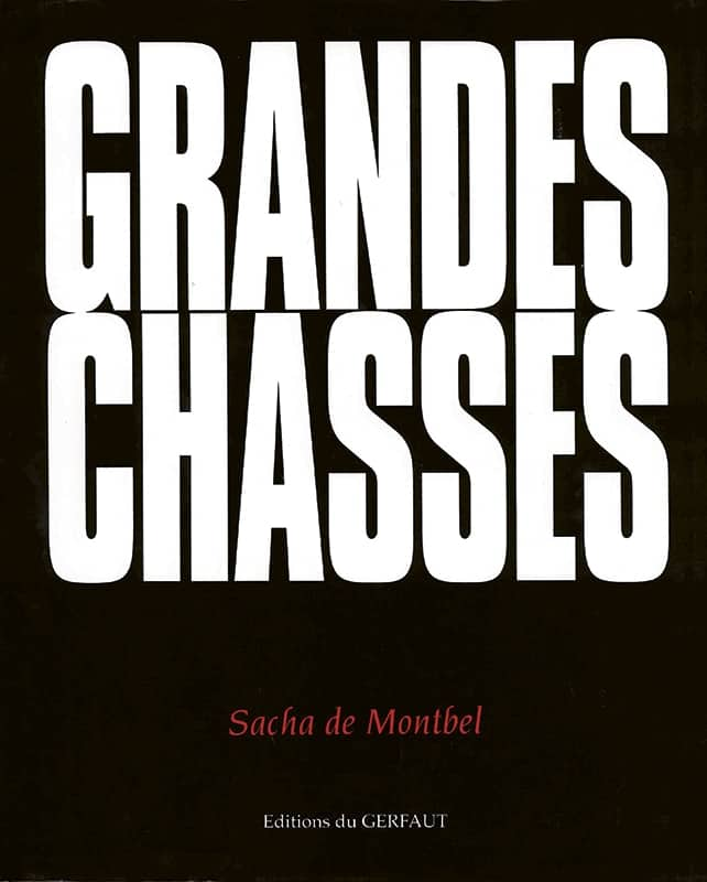grandes chasses
