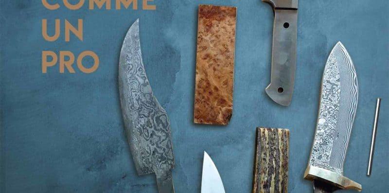 fabriquer ses couteaux comme un pro couv