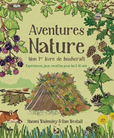 Commandez le livre Aventures nature