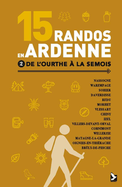 15 randos en Ardenne tome 2 editions du gerfaut