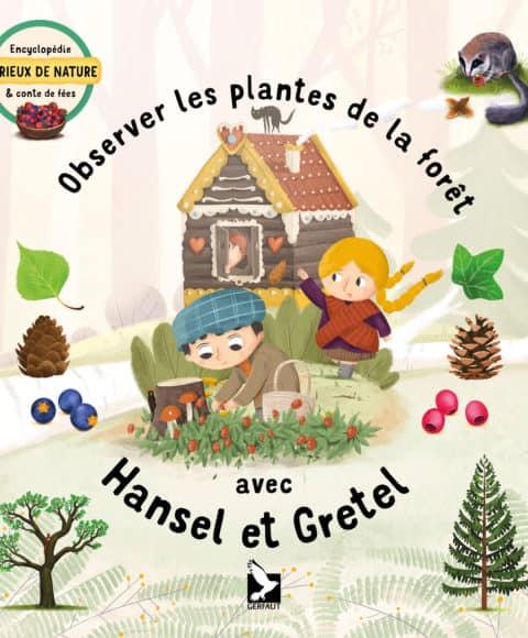Observer les plantes de la forêt avec Hansel et Gretel