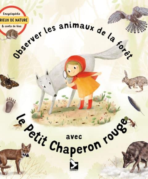 OBSERVER LES ANIMAUX DE LA FORÊT AVEC LE PETIT CHAPERON ROUGE